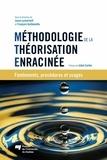 Jason Luckerhoff et François Guillemette - Méthodologie de la théorisation enracinée - Fondements, procédures et usages.