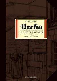 Jason Lutes - Berlin Tome 1 : La cité des pierres.