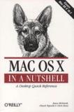 Jason McIntosh et Chuck Toporek - Mac OS X in a Nutshell.