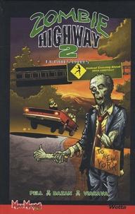 Jason Pell et Roberto Viacava - Zombie Highway Tome 2 : En roues libres.