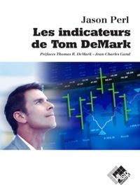 Les indicateurs de Tom DeMark - Jason Perl  