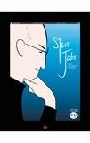 Jason Quinn et Amit Tayal - Steve Jobs - Celui qui rêvait du futur.
