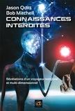 Jason Quitt et Bob Mitchell - Connaissances interdites - Révélations d'un voyageur temporel et multidimensionnel.