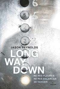 Jason Reynolds et Insa Sané - Long way down.