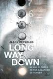 Jason Reynolds - Long Way Down.