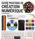 Jason Simmons - Guide pratique de création numérique.