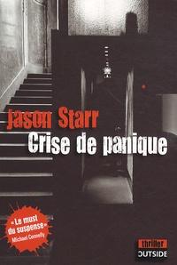 Jason Starr - Crise de panique.