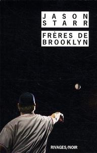 Jason Starr - Frères de Brooklyn.