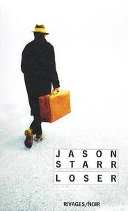 Jason Starr - Loser.