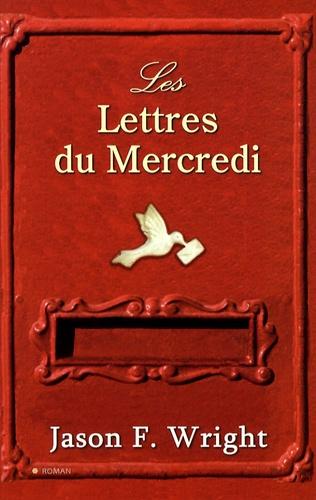 Jason Wright - Les Lettres du Mercredi.