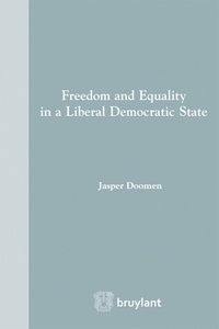 Freedom and Equality in a Liberal Democratic State - Jasper Doomen |