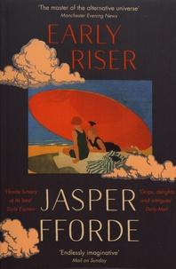 Jasper Fforde - Early Riser.