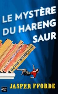 Jasper Fforde - Le mystère du hareng saur.