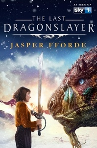 Jasper Fforde - The Last Dragonslayer.