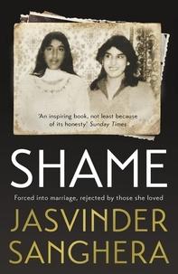 Jasvinder Sanghera - Shame.