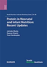 Jatinder Bhatia et Raanan Shamir - Protein in Neonatal and Infant Nutrition: Recent Updates - 86th Nestlé Nutrition Institute Workshop, Beijing, May 2015.
