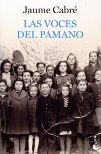 Jaume Cabré - Las voces del Pamano.