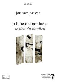 Jaumes Privat - Lo luoc del nonluoc.