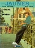 Jan Bucquoy - Jaunes Tome 2 - Patrimoine Glénat 34 - Gérard le diable.