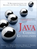 Java Coding Guidelines - 75 Recommendations for Reliable and Secure Programs.