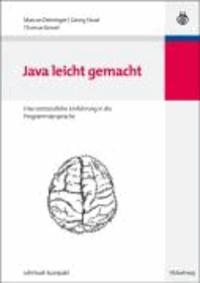 Java leicht gemacht - Eine verständliche Einführung in die Programmiersprache.