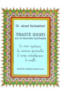 Javad Nurbakhsh - Traité Soufi Sur La Pauvreté Spirituelle.