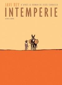 Javi Rey - Intempérie - Tirage de tête avec un ex-libris numéroté.