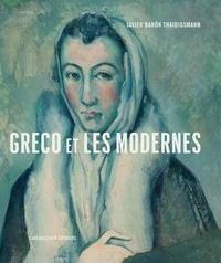 Javier Baron Thaidigsmann - Greco et les Modernes.