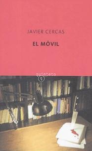 Javier Cercas - El movil.
