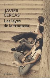 Javier Cercas - Las leyes de la frontera.