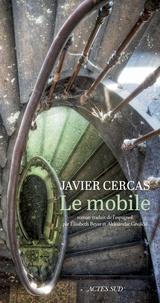 Javier Cercas - Le mobile.