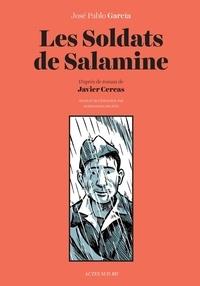 Javier Cercas et José Pablo Garcia - Les soldats de Salamine.