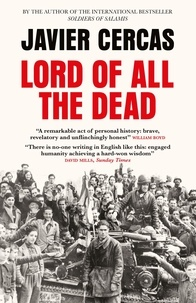Javier Cercas et Anne McLean - Lord of All the Dead.