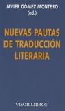 Javier Gomez-Montero - Nuevas pautas de traducción literaria - Cuadernos del taller de traducción literaria de Kiel 2008.