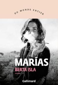 Livres électroniques à télécharger gratuitement Berta Isla CHM RTF PDB 9782072787973 par Javier Marías, Marie-Odile Fortier-Masek in French