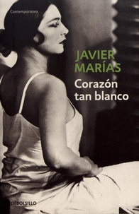 Corazon tan blanco - Javier Marías | Showmesound.org
