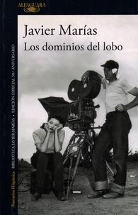 Javier Marías - Los dominios del lobo.