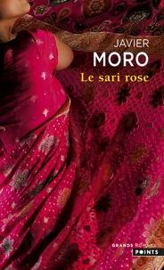 Javier Moro - Le Sari rose.