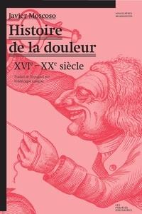 Checkpointfrance.fr Histoire de la douleur - XVIe-XXe siècle Image