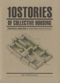 Javier Mozas - 10 Stories of Collective Housing.