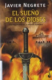 Javier Negrete - El sueño de los dioses.