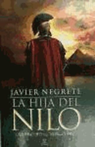 Javier Negrete - La hija del Nilo.