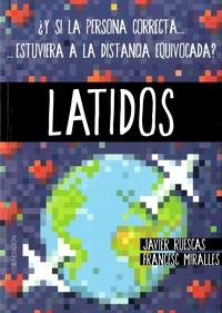 Javier Ruescas et Francesc Miralles - Latidos.