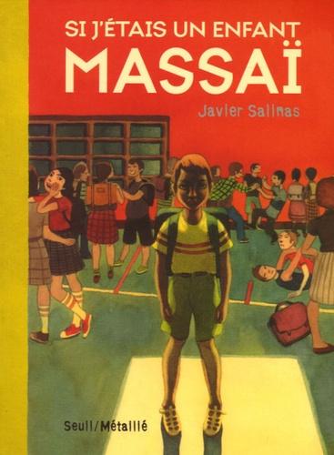 Javier Salinas Gabina - Si j'étais un enfant massaï.
