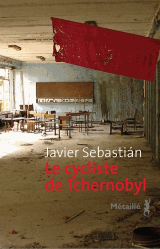 Le cycliste de Tchernobyl