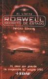 Javier Sierra - Roswell, secreto de estado.