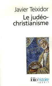 Javier Teixidor - Le judéo-christianisme.