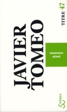 Javier Tomeo - Monstre aimé.
