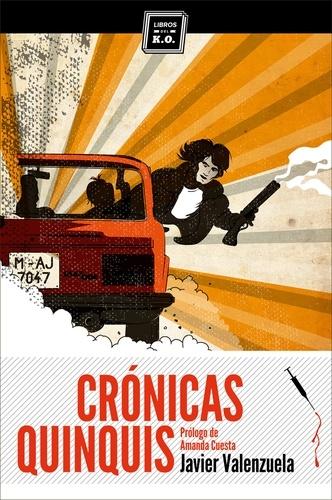 Javier Valenzuela - Crónicas quinquis - Crónica negra.