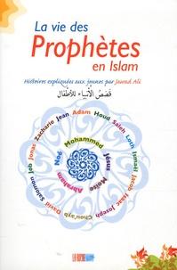 Jawad Ali - La vie des Prophètes en Islam.